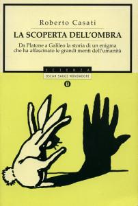 LA SCOPERTA DELL'OMBRA - Casati